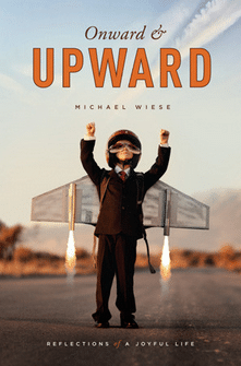 Onward & Upward: Reflections of a Joyful Life