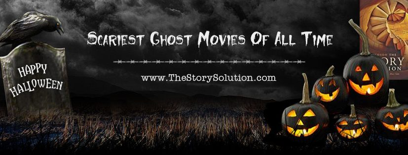 Scariest Ghost Movies of All Time
