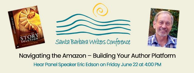 Eric Edson Speaking At Santa Barbara Writers Conference