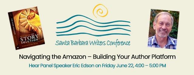 Eric Edson Speaking At Santa Barbara Writers Conference
