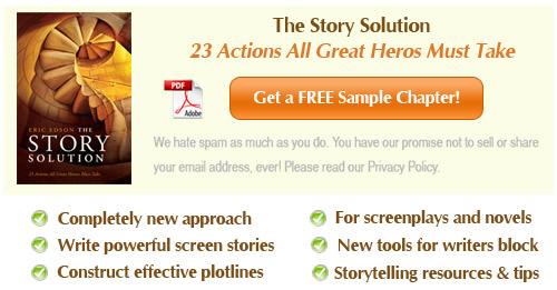 Download A Sample Chapter of The Story Solution - 23 Actions All Great Heros Must Take